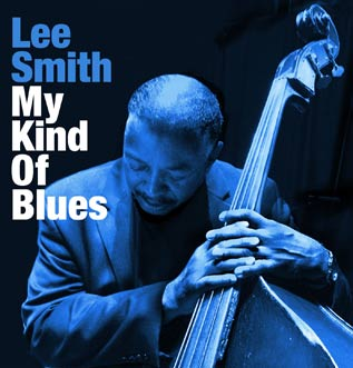 Cover_LeeSmith_MyKindOfBlues_317x331